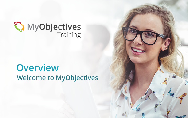 MyObjectives Overview Course
