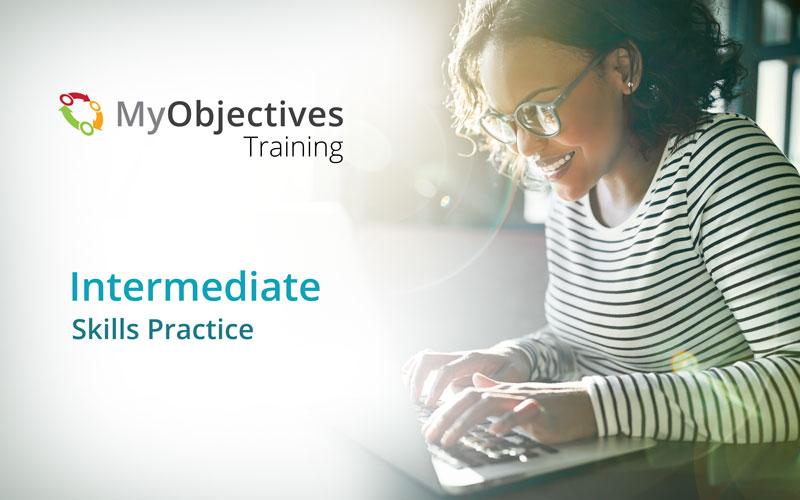 "MyObjectives Intermediate Course: Skills Practice"" srcset="
